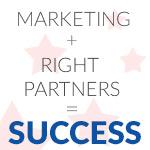 Oikeat Yhteistyökumppanit ja markkinointiin panostamien Amerikan avaimina